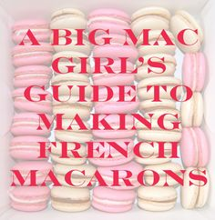 Redheaded Part Asian | A Bic Mac Girl's Guide to Making French Macarons | http://redheadedpartasian.com