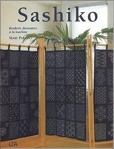 Sashiko : Broderie décorative à la machine - Mary Parker - Livres