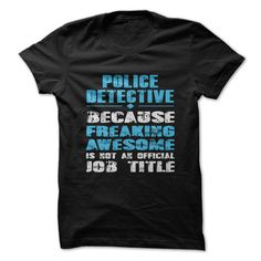 police detective T-Shirts, Hoodies. SHOPPING NOW ==► https://www.sunfrog.com/LifeStyle/police-detective.html?id=41382