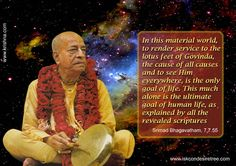 http://harekrishnaquotes.com/srila-prabhupada-on-the-goal-of-life/
