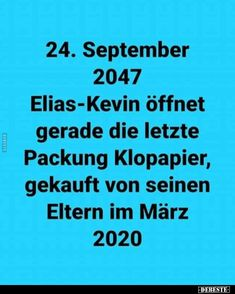 September Elias-Kevin is just opening the last pack September Elias-Kevin öffnet gerade die letzte Packung. Crazy Quotes, Some Quotes, Really Funny, Funny Cute, Funny Buttons, Funny Comics, Breakup, Funny Jokes, Haha