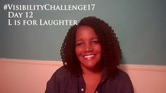 #VisibilityChallenge | Day 12 | L is for Laughter