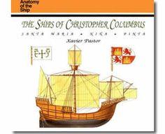 The Ships of Christopher Columbus: Santa Maria, Nina, Pinta by Xavier Pastor. Columbus Day books for children.