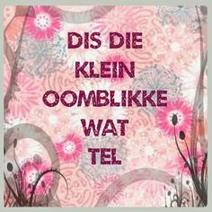 Afrikaanse Inspirerende Gedagtes & Wyshede Best Quotes, Funny Quotes, Life Quotes, Self Control Quotes, Afrikaanse Quotes, Quilt Labels, Quote Posters, Birthday Wishes, Vs Pink