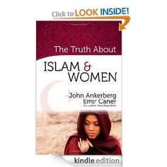 The Truth About Islam and Women (The Truth About Islam Series) by John Ankerberg. $5.96. 81 pages. Author: John Ankerberg. Publisher: Harvest House Publishers (February 1, 2009)