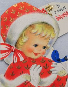 http://www.ebay.com/itm/638-50s-Sweet-Little-Girl-Bluebird-Vintage-Christmas-Card-Greeting-/231389276600?pt=LH_DefaultDomain_0