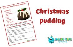 How to make a Christmas Pudding? Pudding Ingredients, Christmas Pudding, Worksheets, Spices, Films, Fruit, Games, Drinks, Winter