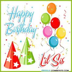 6a00d8341c5e0053ef012876964e26970c 800wigif 350350 happy birthday baby sister sister