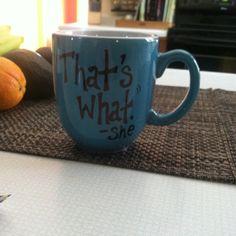 Colored mug and permanent marker, bake 30min at 350 degrees!