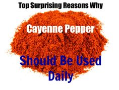Top Surprising Reasons Why Cayenne Pepper Should Be Used Daily --- I put it in my morning coffee !