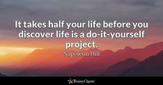 Enjoy the best Napoleon Hill Quotes at BrainyQuote. Quotations by Napoleon Hill, American Writer, Born October Share with your friends. Do It Yourself Quotes, Do It Yourself Projects, Voltaire Quotes, Discover Quotes, Napoleon Hill Quotes, Life Before You, Letting Go Quotes, Online Business Opportunities, Thinking Quotes