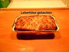 Selbstgemachter Leberkäse - Rezept mit Bild - kochbar.de German Recipes, Sausages, Banana Bread, Food And Drink, Desserts, Cooler Connection, Liver Cheese Recipe, Meatloaf, Meat