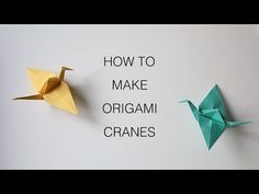 CRAFTS // HOW TO MAKE ORIGAMI CRANES - YouTube tutorial