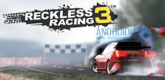 Reckless Racing 3 v1.1.8 APKOBB - İlk 2si çok beğenilince devamını yapmışlar  Oyunlar Yarış