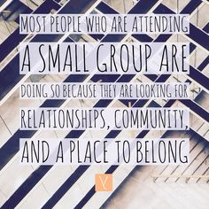 Most people who are attending a small group are doing so because they are looking for relationships community and a place to belong. __ Of course you might occasionally use small groups as a tool to gather your whole church around a topic. However when you change the focus of small groups to relationships your church has the ability be the hands and feet of Jesus in new ways. __ To read the full post and for more kingdom building church growing people leading tips check out…