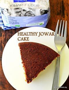 Healthy jowar/sorghum cake will please your tastebuds. This healthy version of jowar flour cake is delicious and the aroma brings in the essence of India. Healthy Cake Recipes, Healthy Baking, Baby Food Recipes, Indian Food Recipes, Baking Recipes, Delicious Desserts, Snack Recipes, Oven Recipes, Fish Recipes