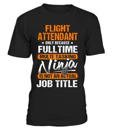 "# FLIGHT ATTENDANT - Ninja Job Title Funny Tee T-Shirt .  Special Offer, not available in shops      Comes in a variety of styles and colours      Buy yours now before it is too late!      Secured payment via Visa / Mastercard / Amex / PayPal      How to place an order            Choose the model from the drop-down menu      Click on ""Buy it now""      Choose the size and the quantity      Add your delivery address and bank details      And that's it!      Tags: FLIGHT ATTENDANT Tshirt…"