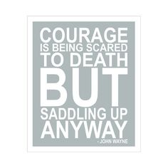 Children's Wall Art / Nursery Decor Courage Quote by John Wayne... 11x14 inch print by Finny and Zook. $20.00, via Etsy.
