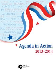 Are you interested in learning more about ASHA's advocacy efforts? If your answer is yes, then check out the 2013-2014 Agenda in Action.