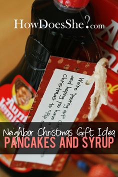 #24 Neighbor Christmas Gift Idea – Pancake and Syrup | How Does She
