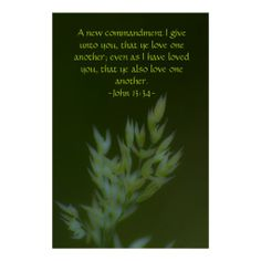 John 13:34 print from Scripture Classics #zazzle #gift #photogift #Christian