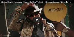 kotigobba 2 kannada movie making video 1 kiccha sudeep nitya menon