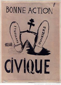[Mai 1968]. Bonne action civique, [juillet 1968]. Atelier populaire : [affiche] / [non identifié]