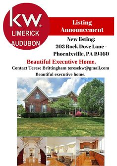 New listing: 203 Rock Dove Lane - Phoenixville, PA 19460Contact Terese Brittingham teresekw@gmail.comBeautiful executive home.