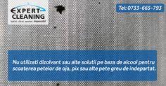 Nu utilizati dizolvant sau alte solutii pe baza de alcool pentru scoaterea petelor de oja, pix sau alte pete greu de indepartat.