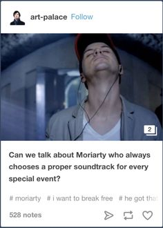 I walk into every interview with the same confidence that Moriarty gets off a helicopter with