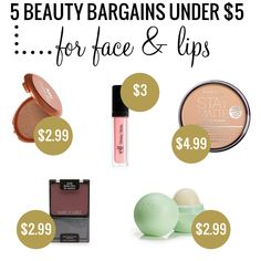 Beauty Bargains Under $5 for Face and Lips