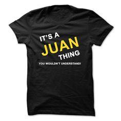 Its A Juan Thing
