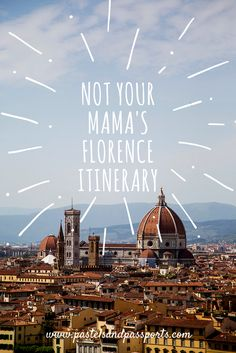 A comprehensive list of 15 amazing places to see, eat and drink at in Florence!