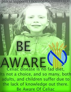 National celiac disease awareness sept 13th                                                        There are NO pharmaceutical cures for celiac disease. A 100% gluten-free diet is the only existing treatment for celiac today.