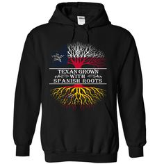 TEXAN GROWN SPANISH ROOTS T-Shirts, Hoodies. SHOPPING NOW ==► Funny Tee Shirts