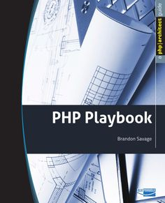 Working with a team of developers is a much different environment than solo development. Experienced developers understand the tools and tricks that go into team development enterprises, and they implement them on a daily basis. The PHP Playbook . Computer Programming, Php, Free Ebooks, Savage, A Team