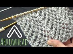 Arrowhead Lace Stitch - YouTube