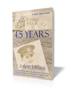 4.5 years – David Taylor's memoir (ghost written by Jean Gill)