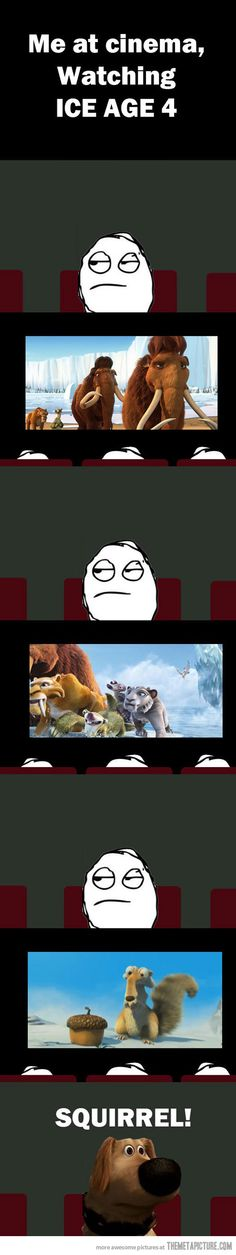 Watching Ice Age 4…