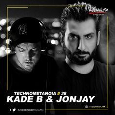 Kade B & Jonjay - Technometanoia 038 on Insomniafm - January 2021 January
