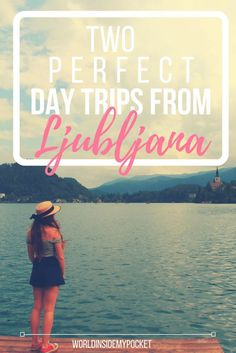 A guide to two day trips from Ljubljana, Predjama Castle and Lake Bled. Both are ideal day trips from Ljubljana due to their accessibility via local buses.