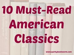 Quirky Bookworm / Growing in His Glory - 10 classic novels you should read.