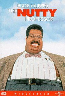 The Nutty Professor. You never thought Eddie Murphy is a genius?  Well after this you will.