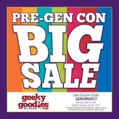 Get geared up with our Pre-GEN CON Sale and SAVE 20% OFF everything at GeekyGoodies.com!  Use coupon GENCON2017  https://www.geekygoodies.com  Offer Expires: Tuesday, July 25, 2017