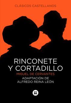Rinconete y Cortadillo. Cervantes