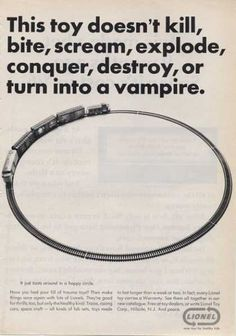 Lionel Toy Trains Classic Ad (1965): this toy doesn't turn into a vampire; how did it sell??