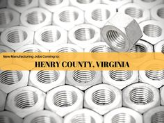 New Manufacturing Jobs Coming to Henry County, Virginia | ECPI University