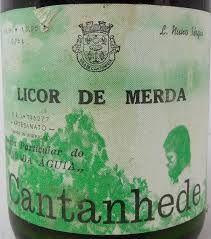 Licor de Merda - Cantanhede Portugal, Poland Springs, Liqueurs, Water Bottle, Drinks, Water Bottles, Liquor, Drink, Beverage