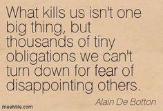 charming life pattern: alain de botton - quote - what kills us ...