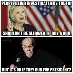 People being investigated by the FBI shouldn't be allowed to buy a gun... but it's OK if they run for president.